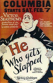 He Who Gets Slapped / HU DVD 8970/  http://catalog.wrlc.org/cgi-bin/Pwebrecon.cgi?BBID=9145694