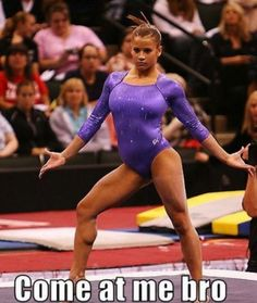 haha used to be a gymnast! so this to me is hilarious:)