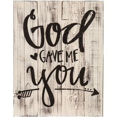 God Gave Me You Wood Pallet Wall Decor