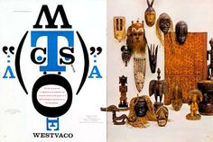 Bradbury Thompson continued the type as image tradition with his work in Westvaco Inspirations 210, when he created a tribal mask out of type mimicking those in a photo on the opposite page, from Brtannica online.