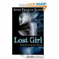 LOST GIRL (Book One of the Lost Trilogy) by Anne Francis Scott. $4.14. Author: Anne Francis Scott. 362 pages