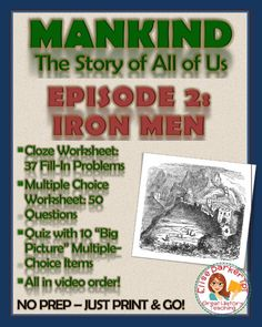 Mankind the Story of All of Us Episode 2 Worksheets and Tests: Iron Men World History Lessons, Teaching History, History Channel, Teaching Resources, Teaching Ideas, Iron Men, Fall Cleaning, Color Activities, Big Picture