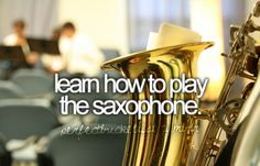 I already play the flute but the saxophone is an instrument that I have always been interested in. It looks really fun to play and I would love to learn a second instrument. It also has a really cool sound and it simply seems like a fun instrument! Tenor Sax, Saxophone, Clarinet, High School Bucket List, If I Die Young, Band Nerd, Before I Die, Maybe One Day, Finding Joy