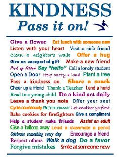 practice RAK- random acts of kindness- daily