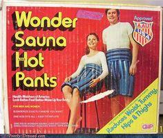 Hot pants....literally