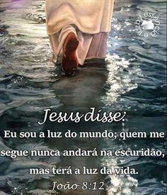 Jesus Disse: Eu sou a luz do mundo Holy Quotes, Bible Quotes, Bible Verses, Jesus Prayer, God Jesus, Lent Devotional, Jesus Christ Images, Bible Coloring Pages, Mary And Jesus