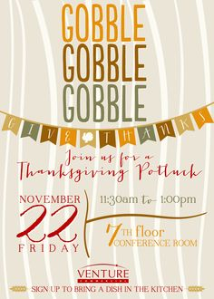 Gobble Gobble Gobble & Give Thanks! Thanksgiving Potluck Invitation  www.kjpaperie.com