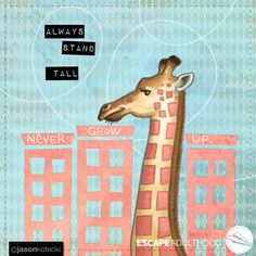 Always Stand Tall by Jason Kotecki. Year 2016, Stand Tall, Brighten Your Day, Dream Big, Giraffe Art, Projects, Animals, Painting, Friends