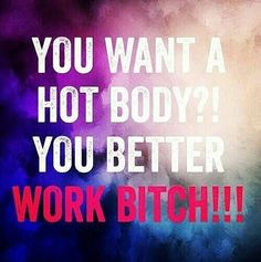 Work Bitch! Britney knows exactly how to motivate me.