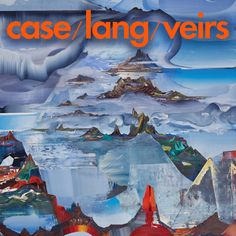 Honey and Smoke by Neko Case k.d. lang Laura Veirs
