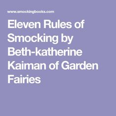 Eleven Rules of Smocking by Beth-katherine Kaiman of Garden Fairies