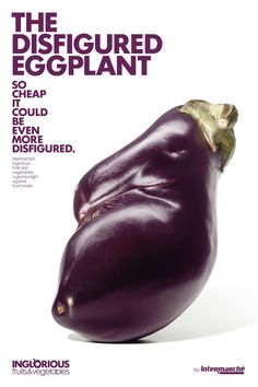 Intermarche: Disfigured eggplant Intermarche's inglorious fruits and vegetables: a glorious fight against food waste.