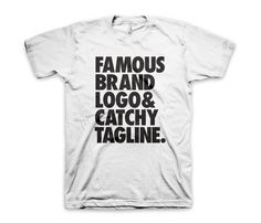 Famous Brand Tee Uncovet