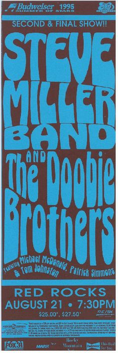 Original concert poster for The Steve Miller Band and The Doobie Brothers at Red Rocks in Morrison, CO in 1995. 5.5 x 16.5 inches on card stock.