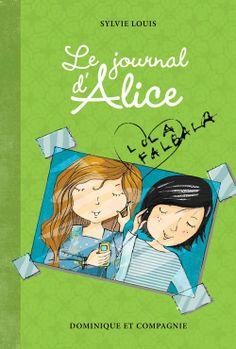 """#journal#Ado """"Le journal d'Alice, Tome 2, Lola Falbala"""", Sylvie Louis, Ed. Dominique et Compagnie, format pdf,, 8,95€, disponible sur www.page2ebooks.com ...et toujours le plaisir de lire !"""