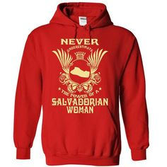Awesome Tee Never Underestimate the power of a Salvadorian woman - Limited Edition Shirts & Tees