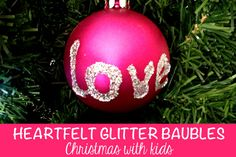 Heartfelt Glitter Personalised Baubles