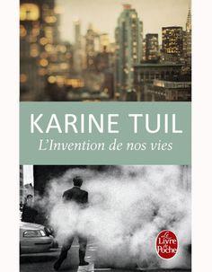 « L'Invention de nos vies » de Karine Tuil (Le livre de poche) 7.90€ Cela fut un de nos coups de cœur de la rentrée 2013, un roman jubilatoire. Ils...