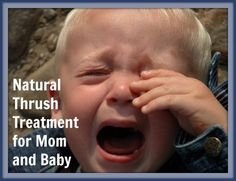 Natural Thrush Treatment for Mom and Baby