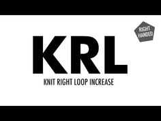 Knit Right Loop Increase (KRL) :: Knitting :: New Stitch a Day