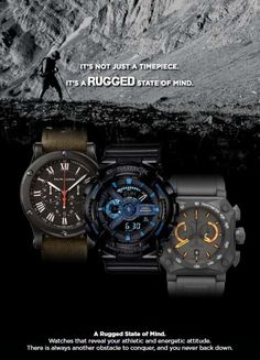 It's not just a timepiece.  It's a rugged state of mind.
