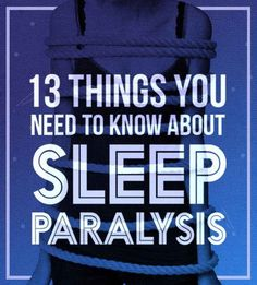 13 Facts About Sleep Paralysis That Will Keep You Up At Night get better sleep, sleeping tips Sleep Dream, Need Sleep, How To Get Sleep, Sleep Paralysis Facts, Sleep Apnea, Can't Sleep, Sleep Paralysis Stories, Insomnia Quotes, Health