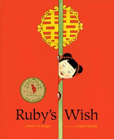 ruby's wish  a must read story to teach that girls should always have equal opportunities as boys. touching story for sure