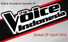 Hasil Babak Knockout The Voice Indonesia 29 April 2016 Tadi malam Episode 15, 3 kontestan dari Team Agnezmo dan 3 dari Team kaka lolos ke-