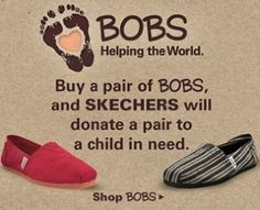 Bobs shoes are just like Toms just cheaper.they also have heels.