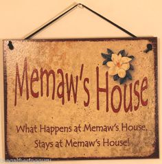 MEMAW s House What Happens Stays Home Funny Grandma Family Love Wall Sign Decor | eBay