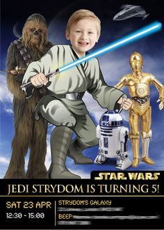 Turn your kid into a Jedi to be the hero along with R2-D2, C-3PO & Chewbacca. Star Wars Birthday Invitation. May the force be with you! A nice sample!