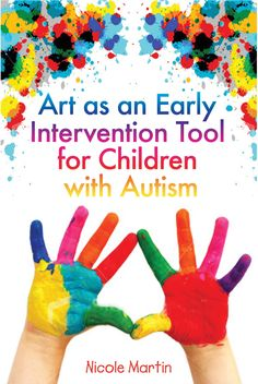 Art as an Early Intervention Tool for Children with Autism.  Also a helpful for children with sensory concerns.  Teaching your child to touch other textures helps develop the confidence they will need to tackle other life skills like eating.