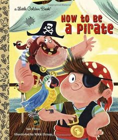How to Be a Pirate (Little Golden Book), http://www.amazon.com/dp/0449813096/ref=cm_sw_r_pi_awdm_jx2twb1156BQA