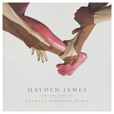 Hayden James - Something About You (Charles Webster Club Mix) by future classic on SoundCloud