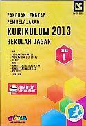 PANDUAN LENGKAP PEMBELAJARAN KURIKULUM 2013 SEKOLAH DASAR KELAS 1 | Toko Buku Rahma