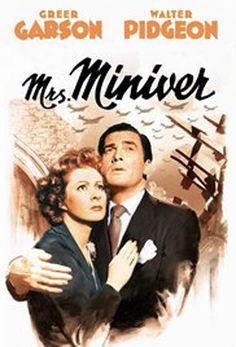 Mrs. Miniver (1942) - Greer Garson, Walter Pigeon, Teresa Wright, Dame May Whitty