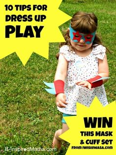 Do your kids love to play dress up?  Here are 10 tips to encourage dress up play.   And a GIVEAWAY for a free mask and cuff set from IWISHIWASA!  B-InspiredMama.com
