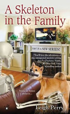 Fresh Meat: A Skeleton in the Family by Leigh Perry by Terrie Farley Moran