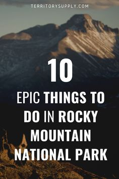 Here's some great tips on what to do in Rocky Mountain National Park to help make sure you hit the highlights.