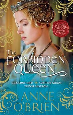 "Read ""The Forbidden Queen"" by Anne O'Brien available from Rakuten Kobo. An innocent pawn A kingdom without a king A new dynasty will reign… The jewel in the French crown, Katherine de Valo. Fiction Books To Read, Historical Fiction Books, I Love Books, Great Books, My Books, Library Books, Philippa Gregory, Love Reading, Reading Lists"