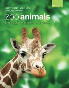 Zoo Animals: Behaviour, Management, and Welfare Geoff Hosey, http://www.amazon.co.jp/dp/0199233063/ref=cm_sw_r_pi_dp_YPxmsb0X26RC7