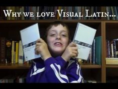 """""""Visual Latin"""" - review (including YouTube video) of this instructional program (recommended for ages 9+ & able to read). Reviewer uses program w/ 7 year old."""