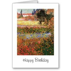Shop Happy Birthday, Flowering Garden Card created by VanGoghPaintings. Happy Birthday Greeting Card, Vincent Van Gogh, Custom Greeting Cards, Thoughtful Gifts, Fine Art Paper, Landscape, Garden, Flowers, Prints