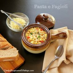 Pasta e Fagioli a hearty soup of pasta and beans. Mangia!