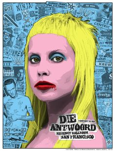 Die Antwoord fascinates me. The music is pretty bomb, too. Poster by Zoltron.