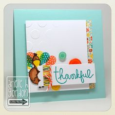 Snappy Stampin' w/ Arielle: THANKFUL / DS #116 & TAWS Sneak Peeks Day 3... Give Thanks