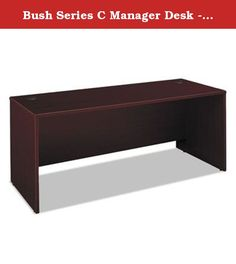 Bush Series C Manager Desk - 71amp;quot; Width x 29.37amp;quot; Depth x 30amp;quot; Height - Pressboard - Mahogany. Durable melamine worksurface is scratch- and stain-resistant. Banded design on edges protects desk from bumps and collisions. Desktop and modesty panel grommets allow wire access and concealment. Modular unit permits numerous configurations. Use alone or combine with Return Bridge and Credenza to form a amp;quot;Uamp;quot; grouping. Color: Mahogany Top Shape: Rectangular Top...