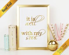 It Is Well With My Soul Real Foil Print Gold by TheFoiledFox