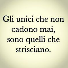 "coachdambrosio: "" Coraggio… ❤ www.coachdambrosio.it "" Motivational Phrases, Inspirational Quotes, Funny Quotes, Life Quotes, Italian Quotes, Magic Words, Sarcasm Humor, Some Words, Quotations"