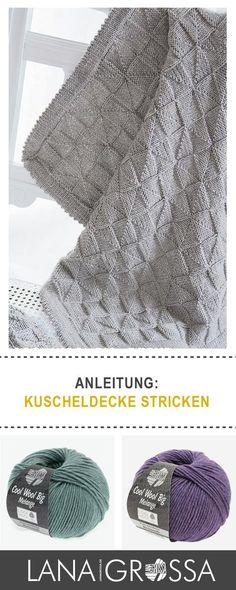 #Kostenlose Strickanleitung Kuscheldecke stricken / free knit pattern cozy knitted blanket via lanagrossa.de